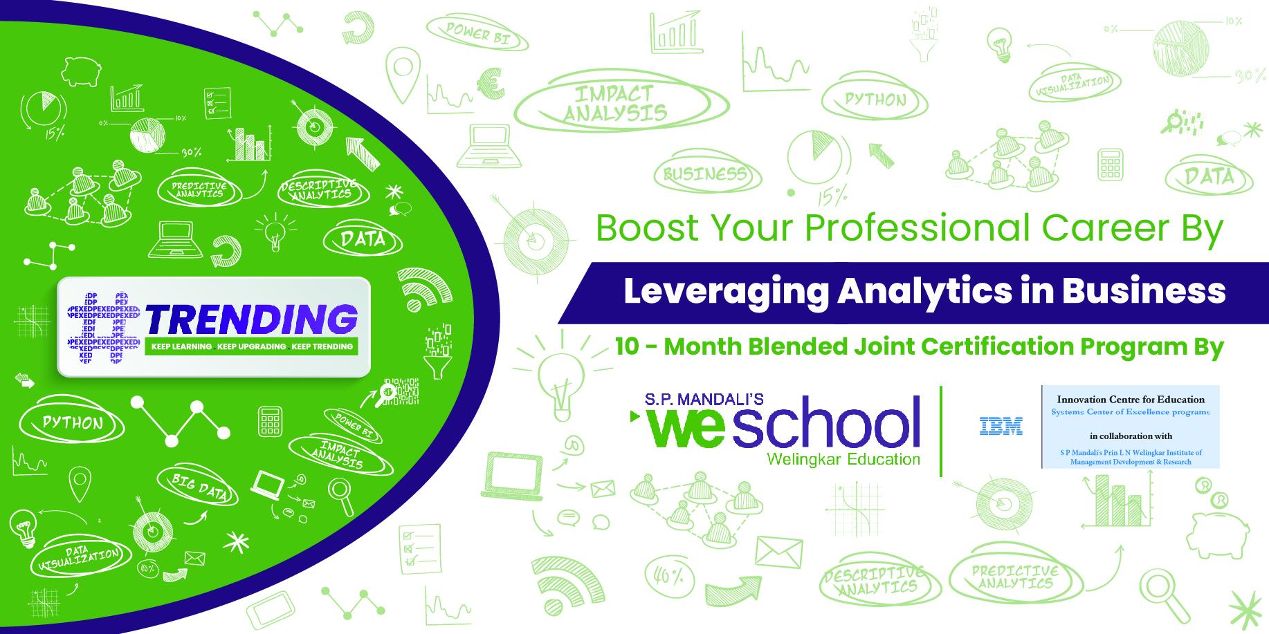 Leveraging Analytics In Business <br>( 10 Months )